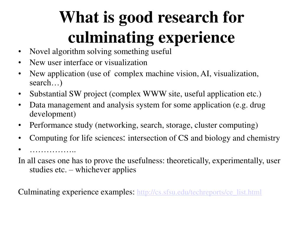What is good research for culminating experience