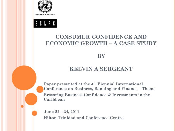 Consumer confidence and economic growth a case study by kelvin a sergeant