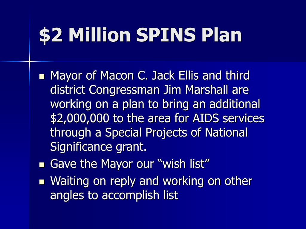 $2 Million SPINS Plan