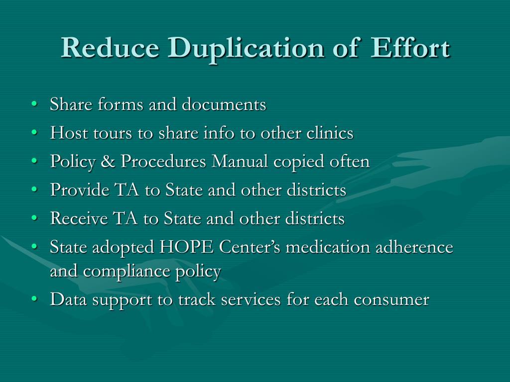Reduce Duplication of Effort