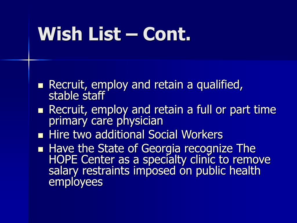 Wish List – Cont.