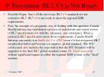 9 perception hl7 v3 is not ready