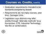 courses vs credits cont d