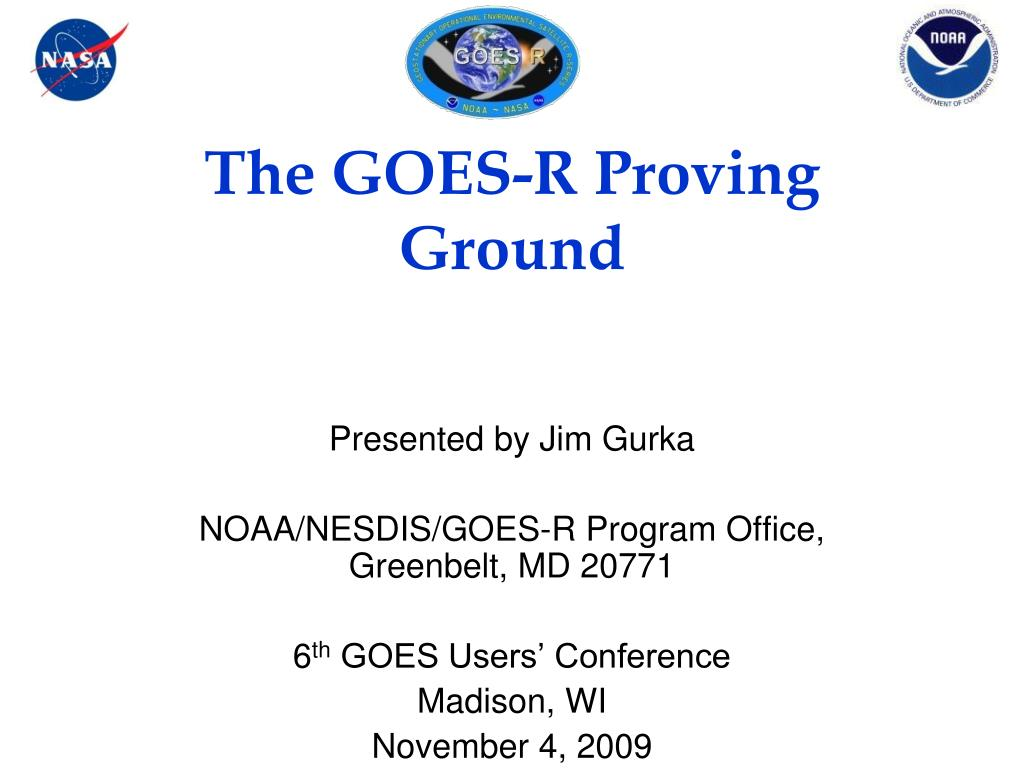the goes r proving ground l.