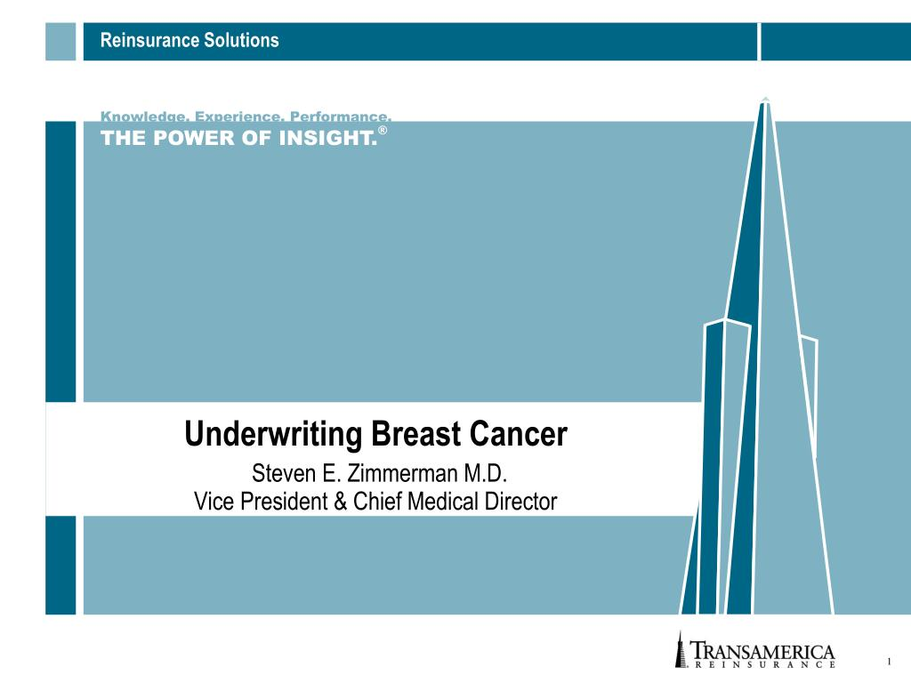 underwriting breast cancer steven e zimmerman m d vice president chief medical director l.