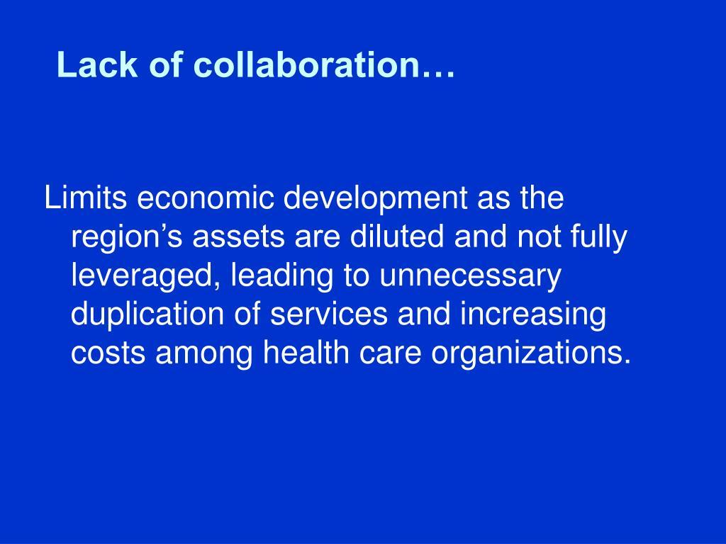 Lack of collaboration…