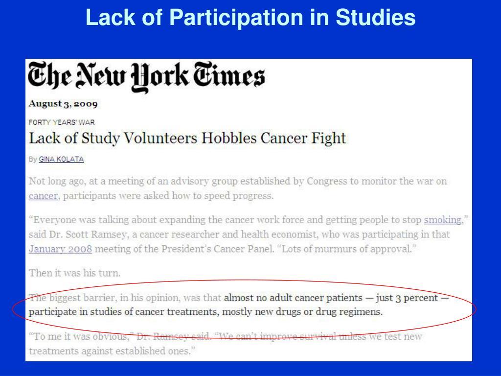 Lack of Participation in Studies