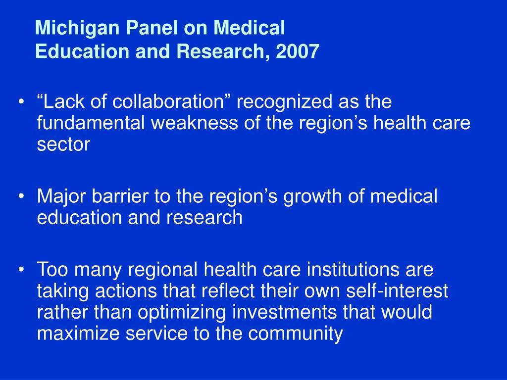Michigan Panel on Medical