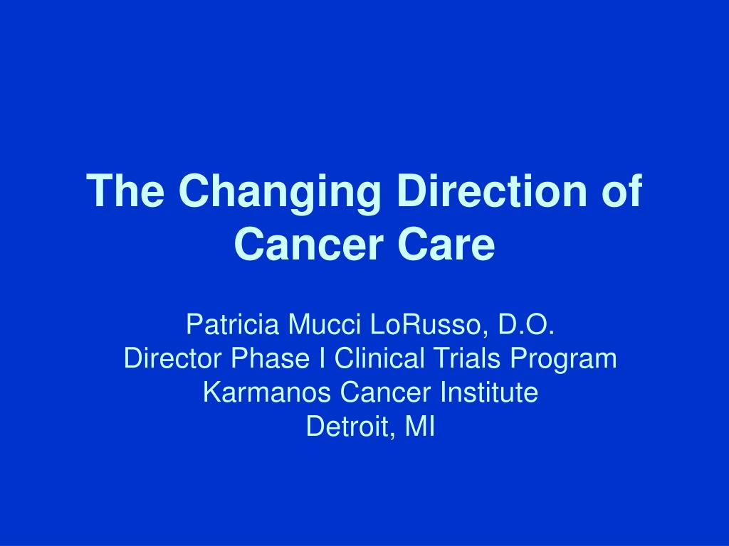 The Changing Direction of Cancer Care
