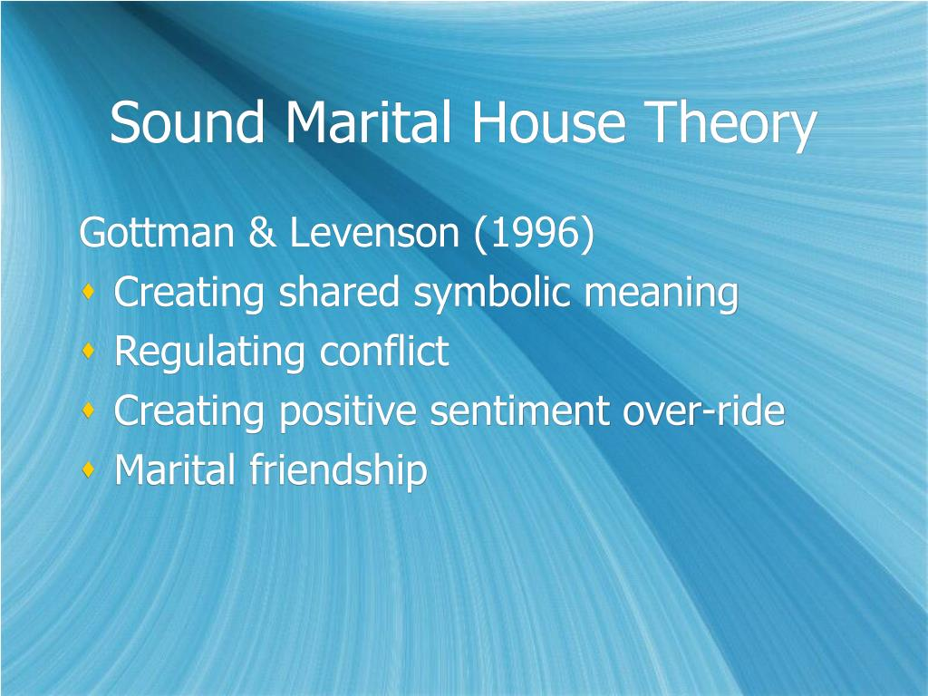 Sound Marital House Theory