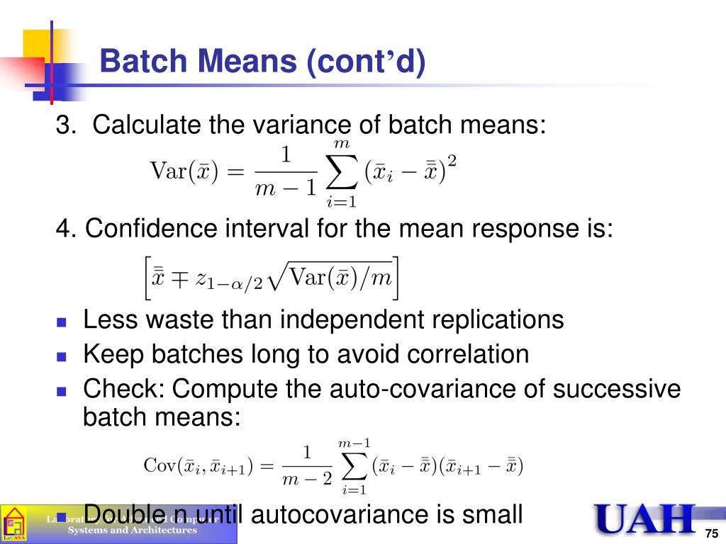 Batch Means (cont