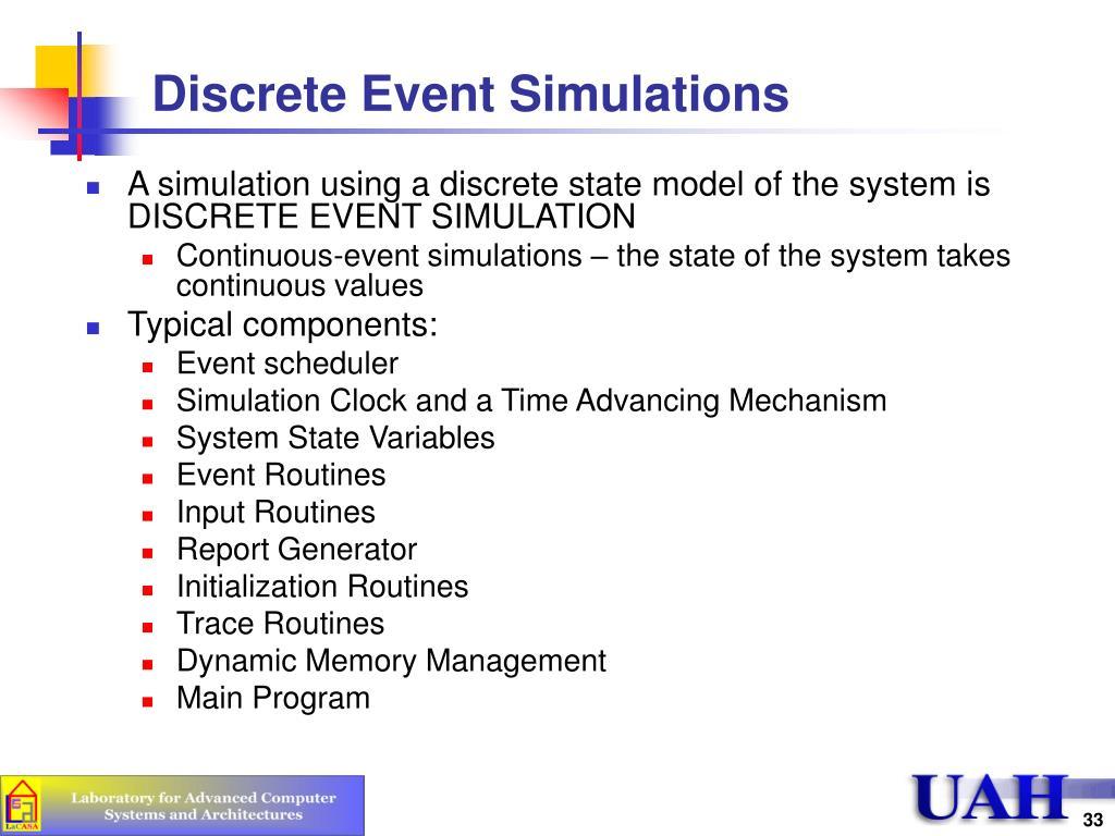 Discrete Event Simulations