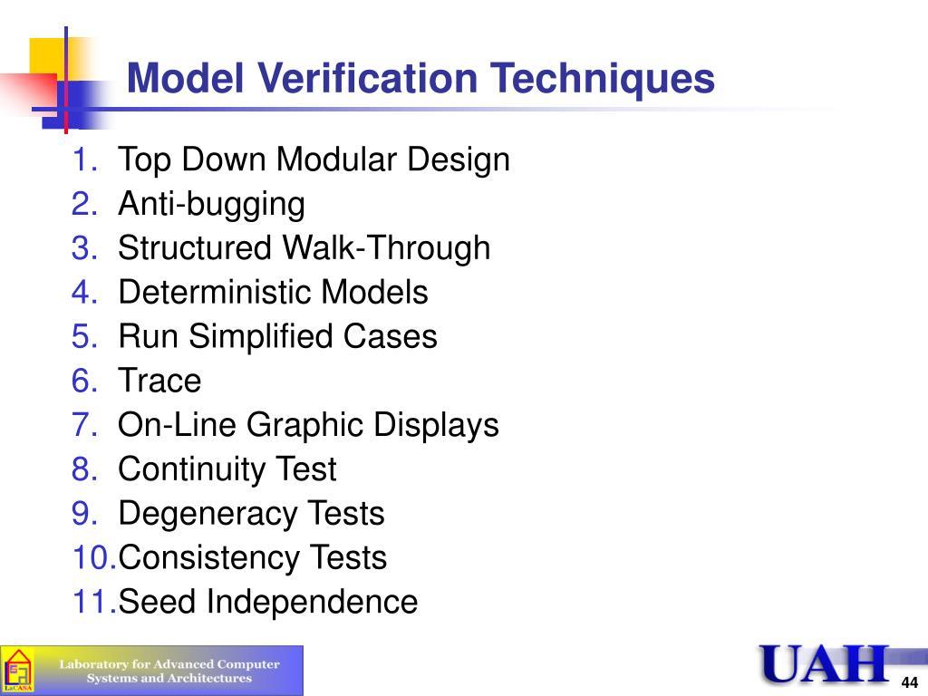Model Verification Techniques