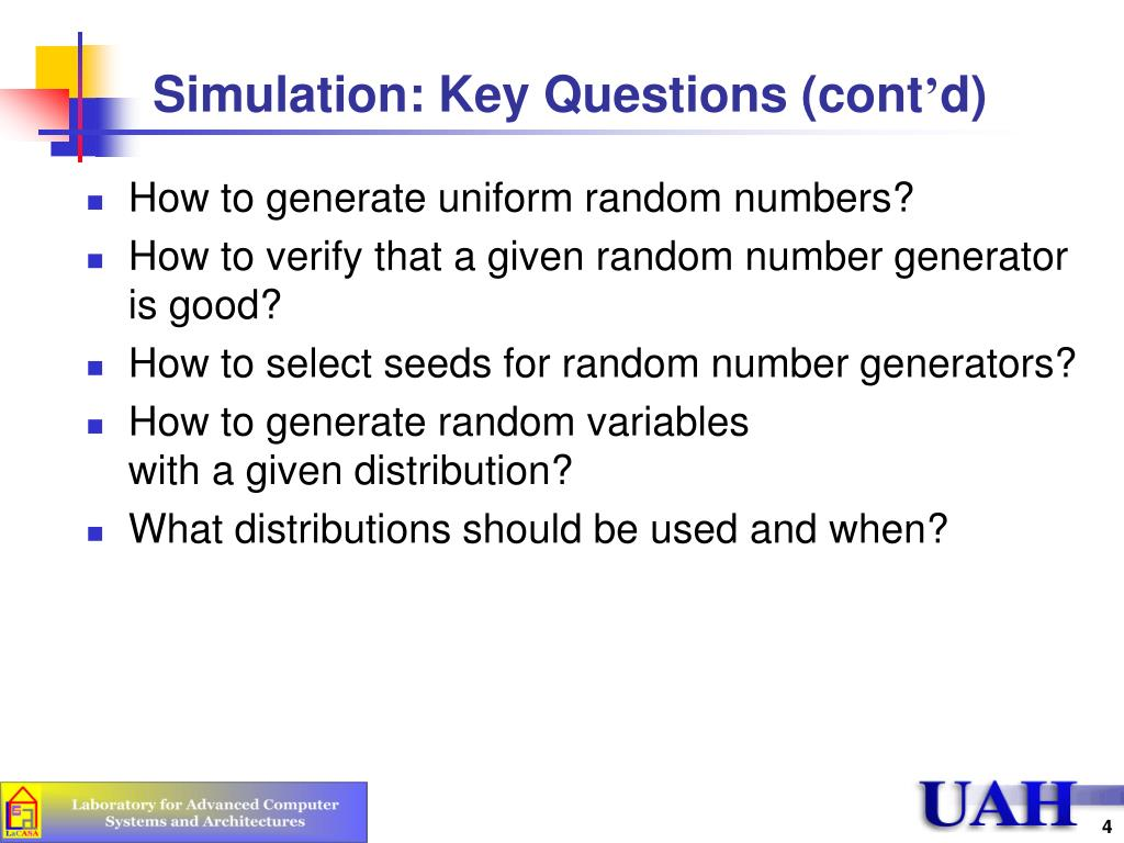 Simulation: Key Questions (cont