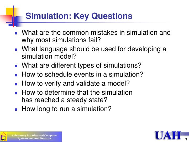 Simulation key questions