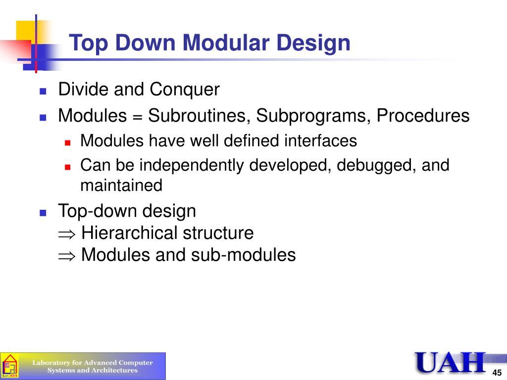 Top Down Modular Design