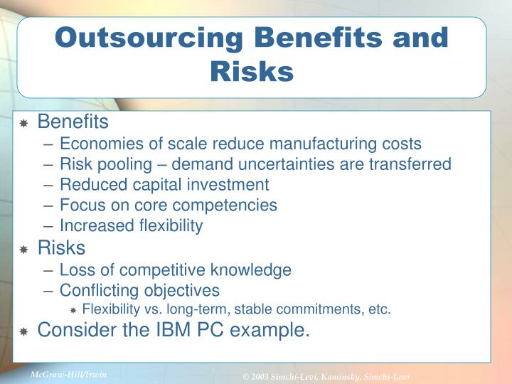 Outsourcing Benefits and Risks