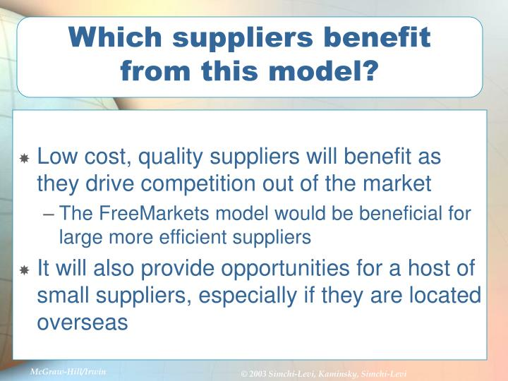 Which suppliers benefit from this model?