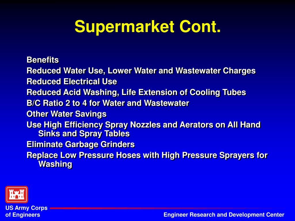 Supermarket Cont.