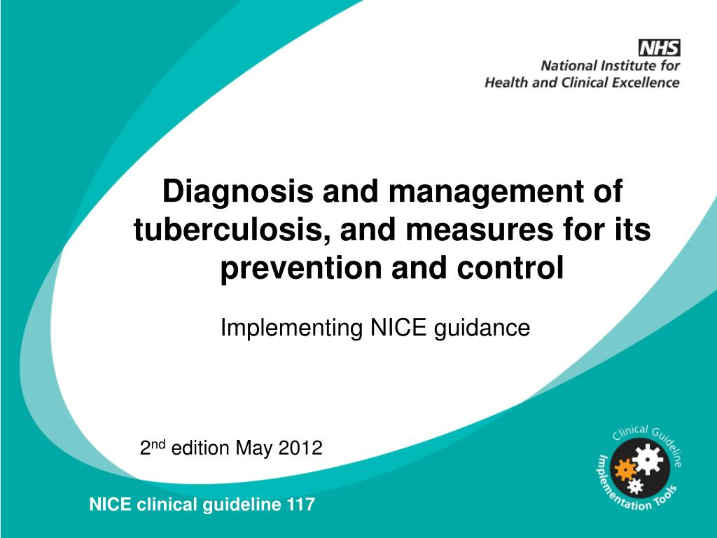 Diagnosis and management of tuberculosis, and measures for its prevention and control