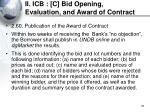 ii icb c bid opening evaluation and award of contract36