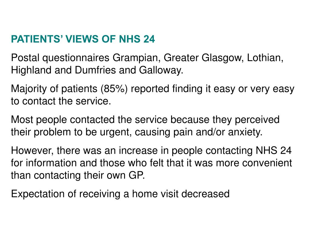 PATIENTS' VIEWS OF NHS 24