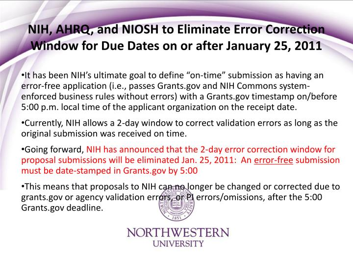 Nih ahrq and niosh to eliminate error correction window for due dates on or after january 25 2011