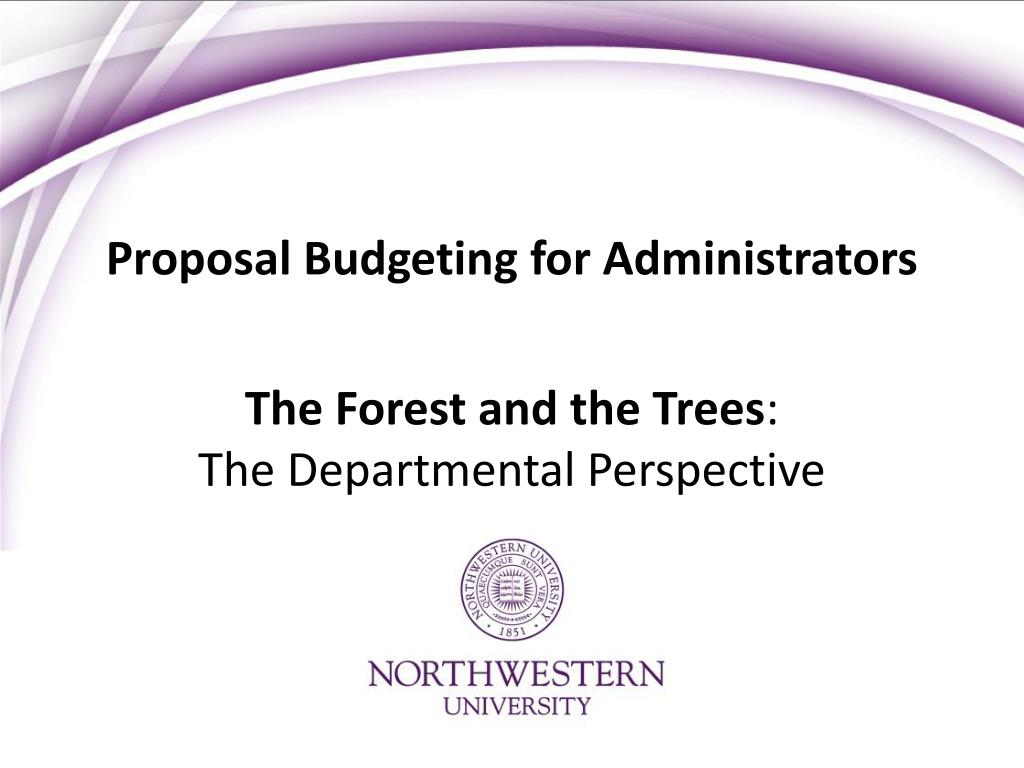 Proposal Budgeting for Administrators