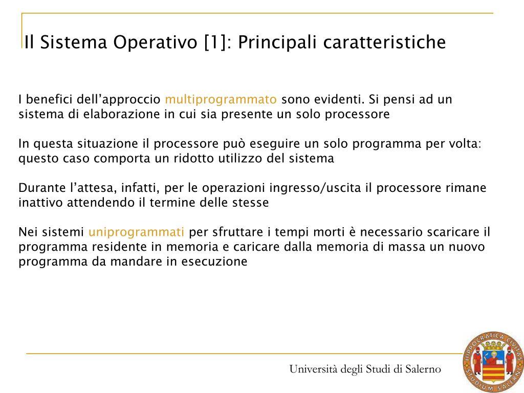 Il Sistema Operativo [1]: Principali caratteristiche