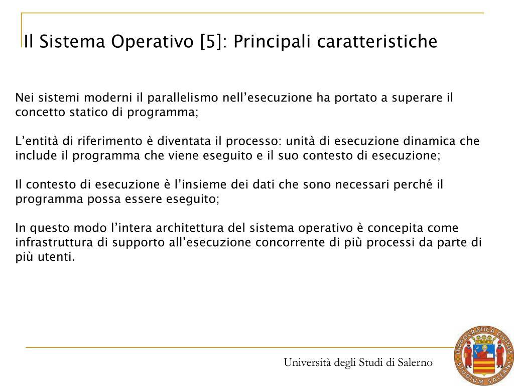Il Sistema Operativo [5]: Principali caratteristiche