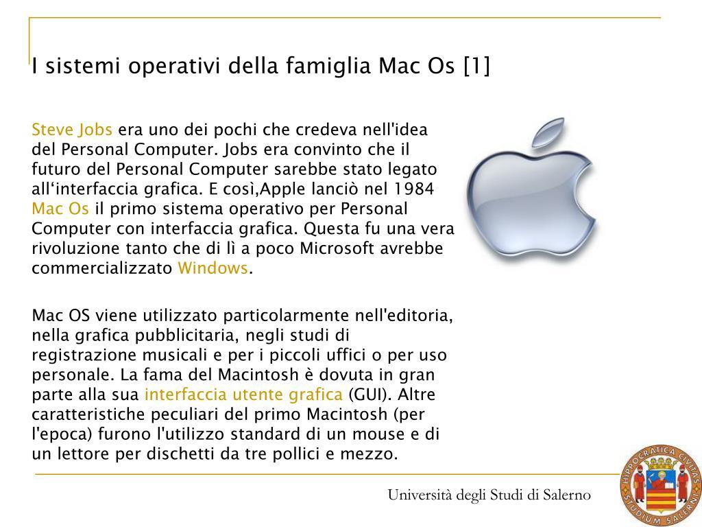 I sistemi operativi della famiglia Mac Os [1]