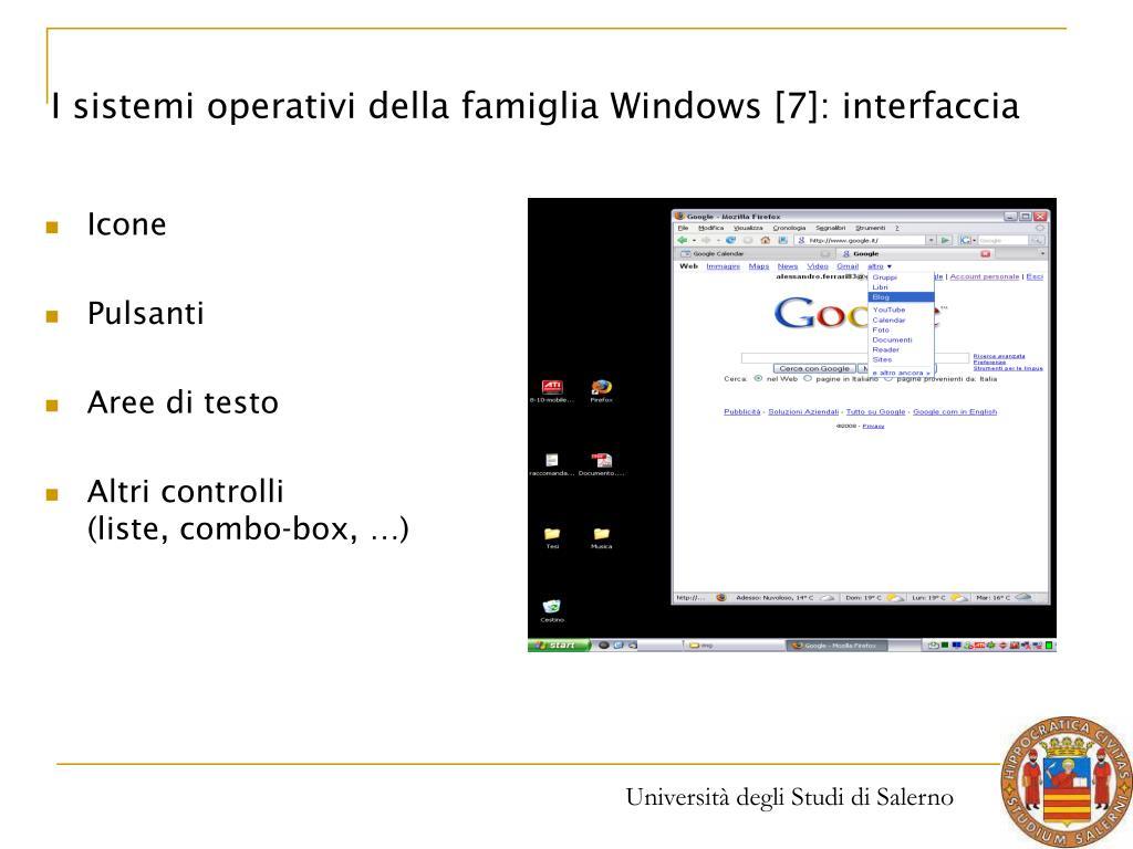 I sistemi operativi della famiglia Windows [7]: interfaccia