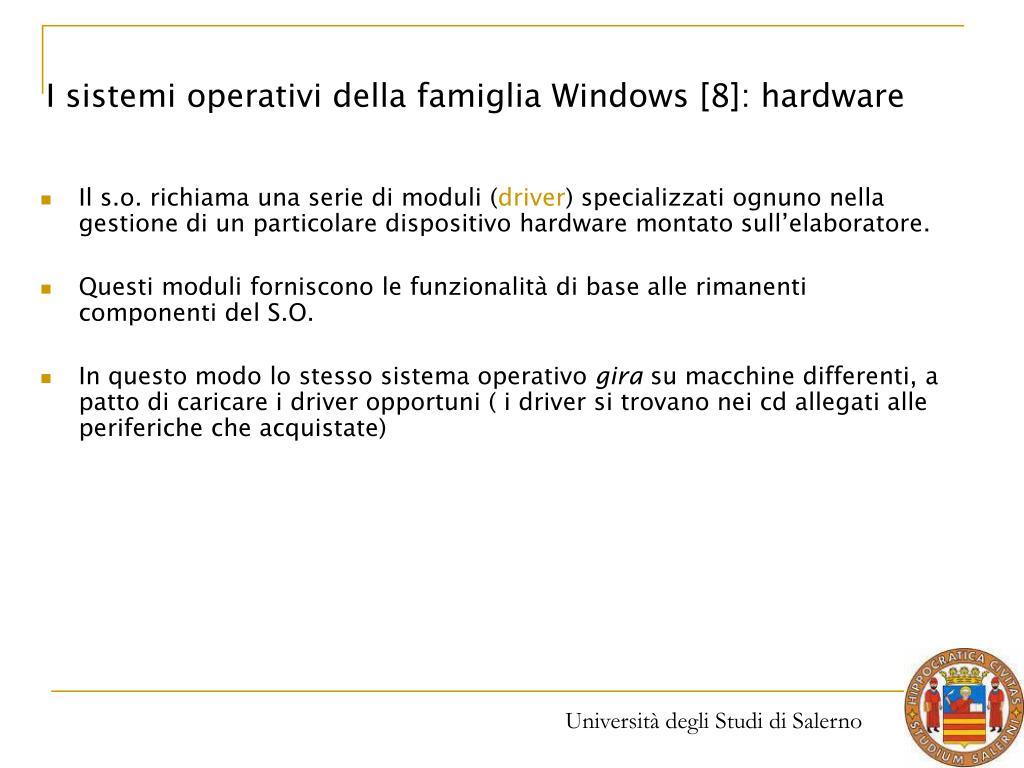I sistemi operativi della famiglia Windows [8]: hardware