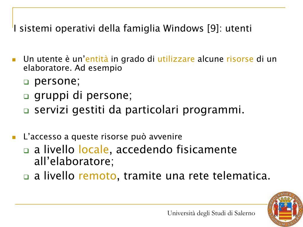 I sistemi operativi della famiglia Windows [9]: utenti