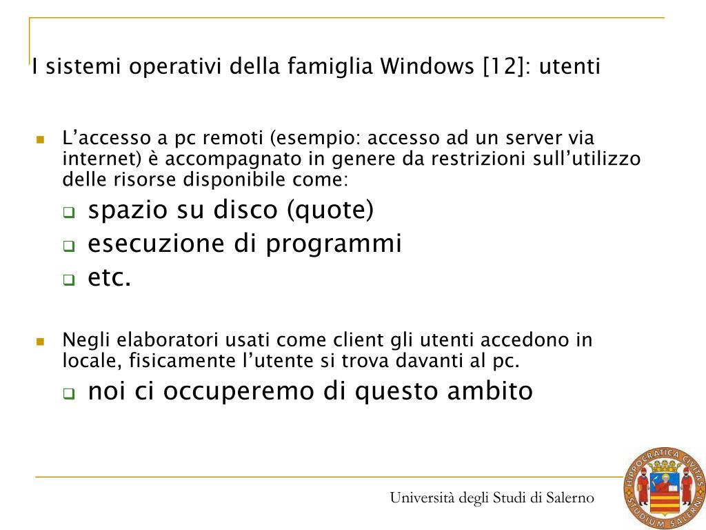 I sistemi operativi della famiglia Windows [12]: utenti