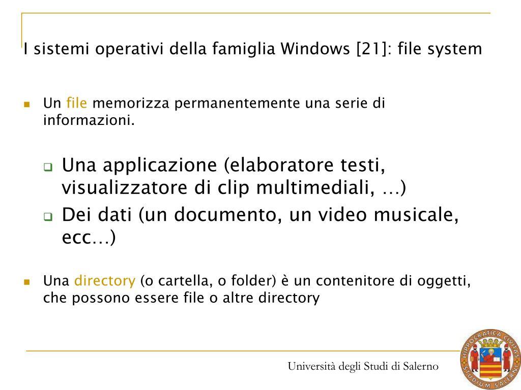 I sistemi operativi della famiglia Windows [21]: file system