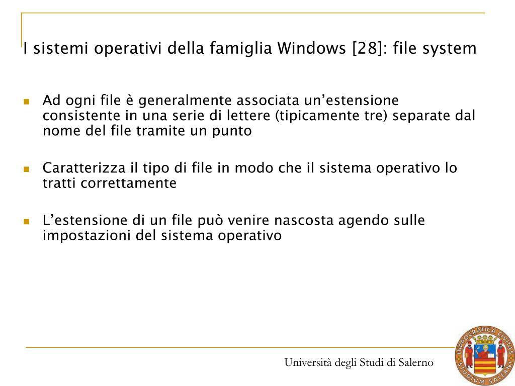 I sistemi operativi della famiglia Windows [28]: file system