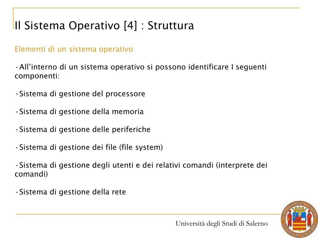 Il Sistema Operativo [4] : Struttura