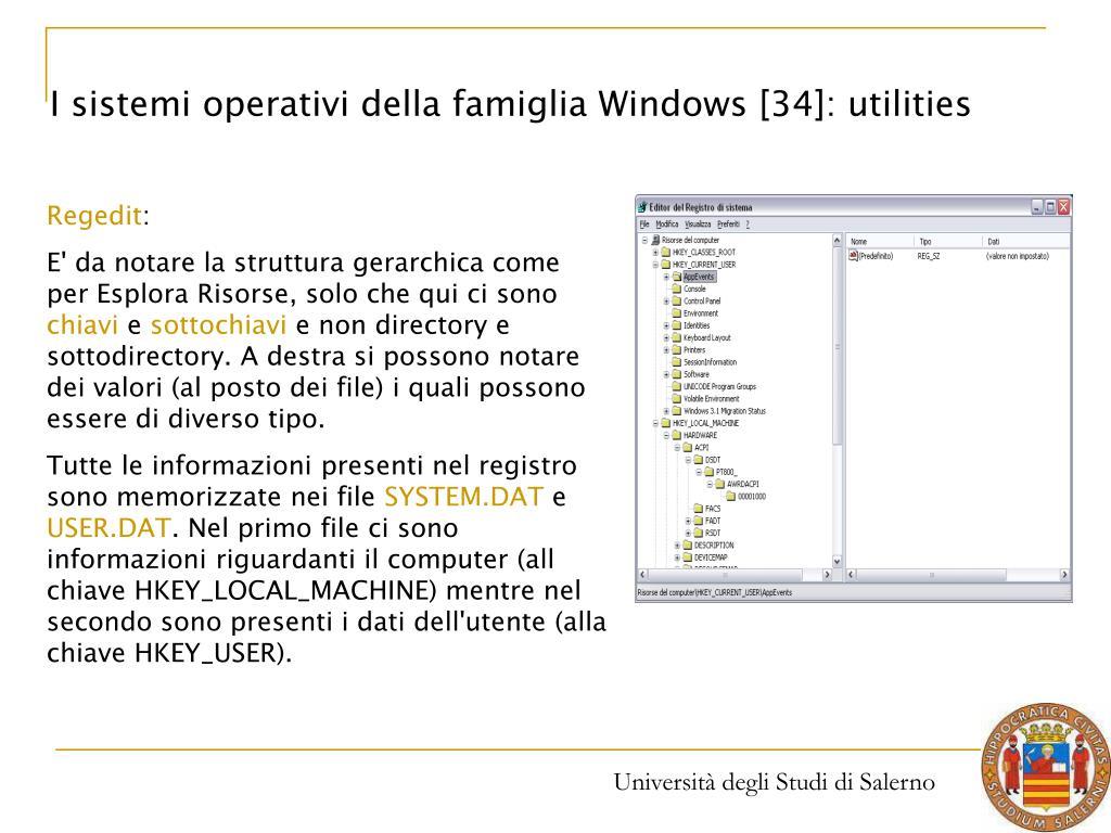 I sistemi operativi della famiglia Windows [34]: utilities