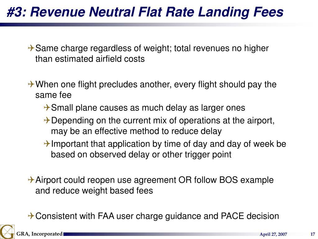 #3: Revenue Neutral Flat Rate Landing Fees