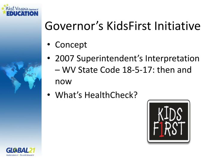 Governor s kidsfirst initiative