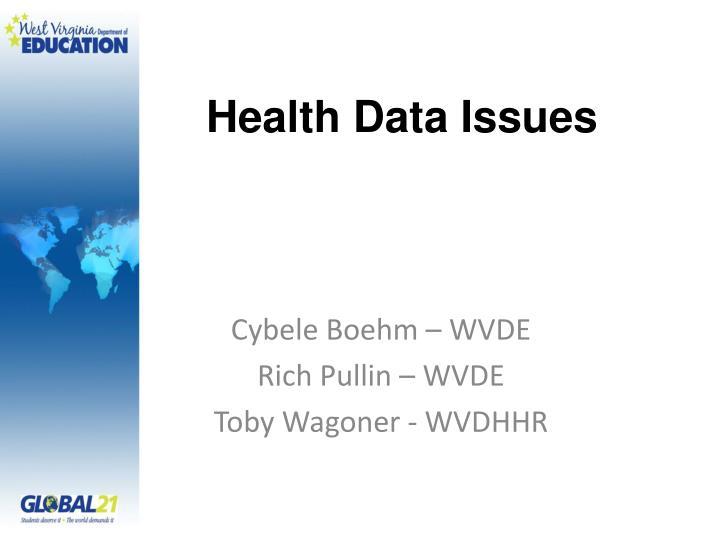 Health data issues
