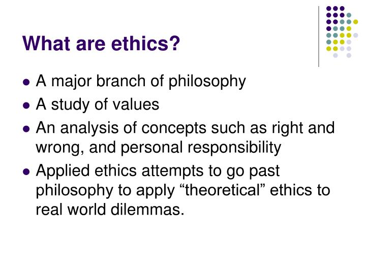 What are ethics