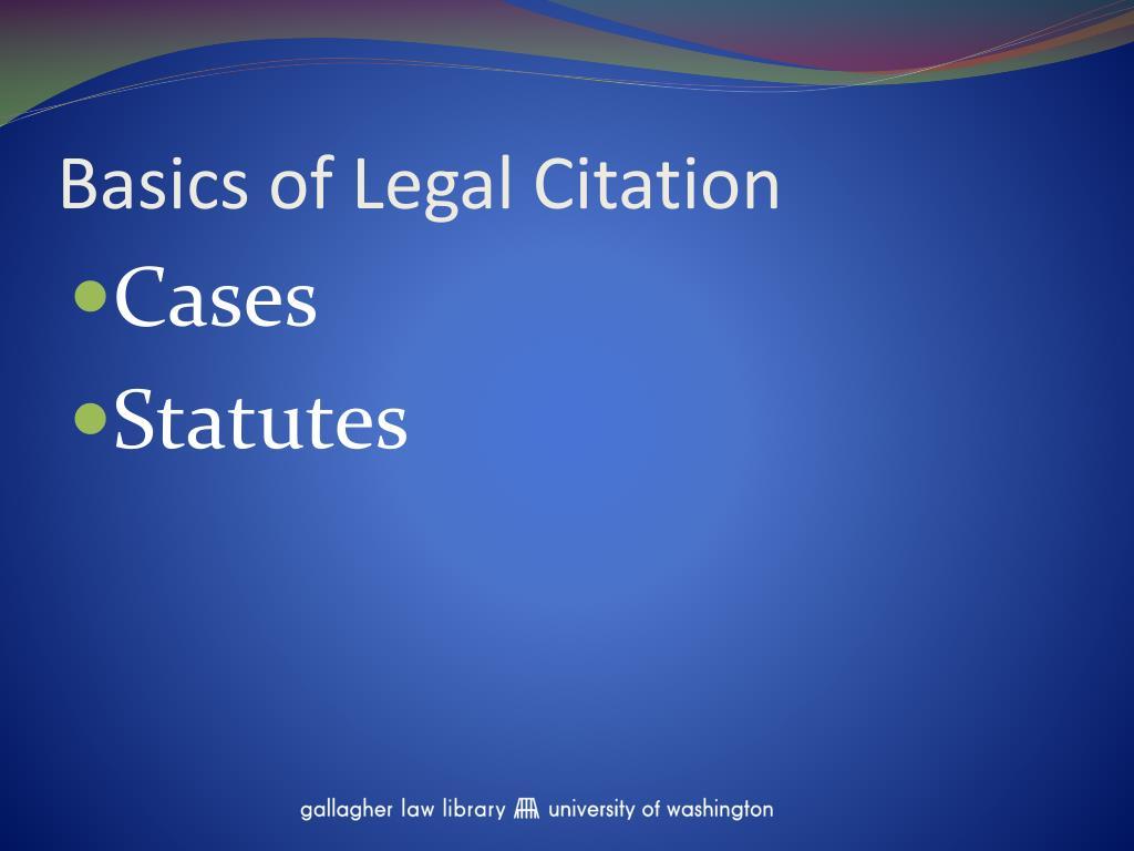 Basics of Legal Citation