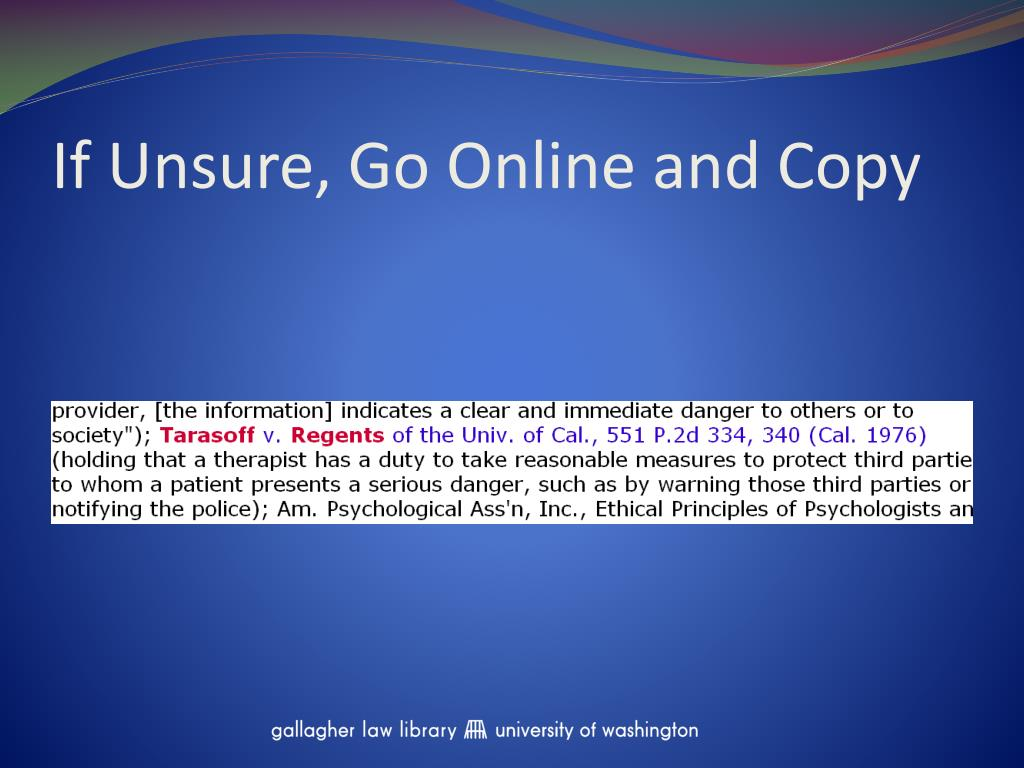 If Unsure, Go Online and Copy