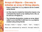 arrays of objects one way to initialize an array of string objects