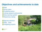 objectives and achievements to date