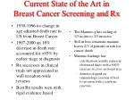 current state of the art in breast cancer screening and rx