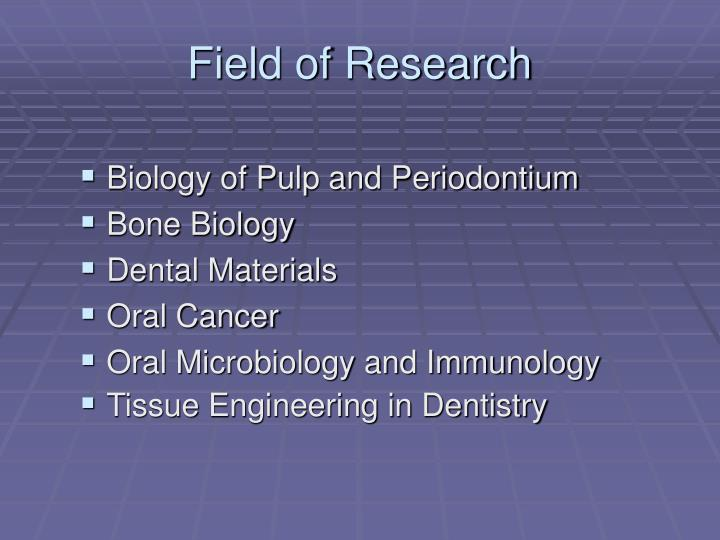Field of research