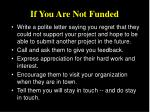 if you are not funded